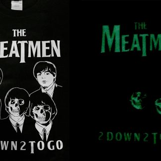 Meatmen - 2 Down 2 To Go T-Shirt (Glow in the Dark)